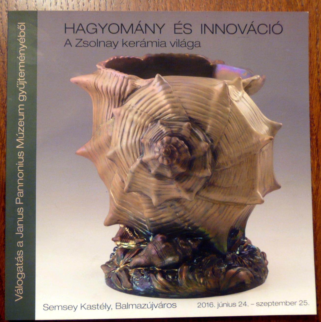 Zsolnay Hagyomány és Innováció/Dr. Kovács Orsolya
